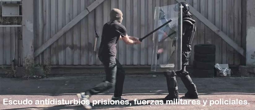 Escudo antidisturbios prisiones, fuerzas militares y policiales.